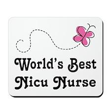 NICU Nurse (Worlds Best) Mousepad