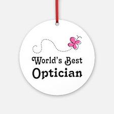 Optician (Worlds Best) Gift Ornament (Round)