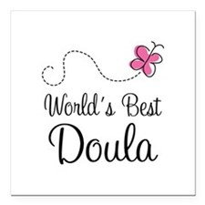 """Doula (Worlds Best) Square Car Magnet 3"""" x 3"""""""