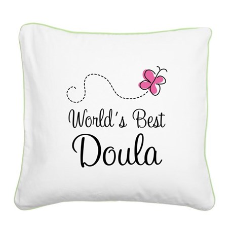 Doula (Worlds Best) Square Canvas Pillow