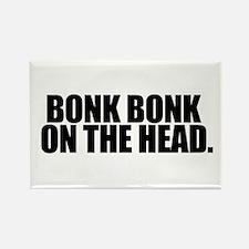 Bonk Bonk on the Head - Rectangle Magnet