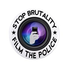 "Film The Police 3.5"" Button"