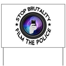Film The Police Yard Sign