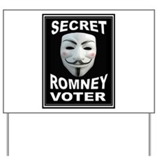 ANONYMOUS VOTER Yard Sign