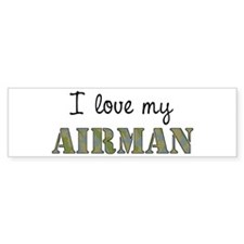 I love my Airman Bumper Bumper Sticker
