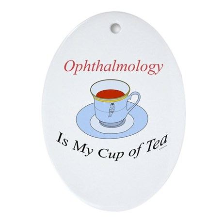 Ophthalmology is my cup of te Oval Ornament