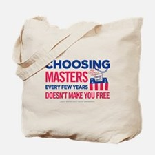 Choosing Masters Tote Bag