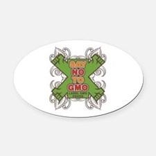 Say No to GMO Oval Car Magnet