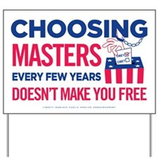Choosing Masters Yard Sign