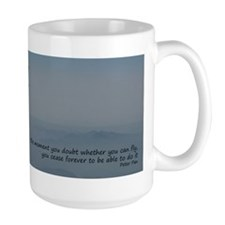 Never doubt you can fly large mug