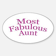 Most Fabulous Aunt Sticker (Oval)