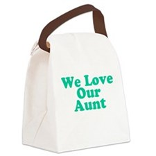 We Love Our Aunt Canvas Lunch Bag
