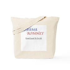 ObamaRomney - Good Luck To Us All Tote Bag