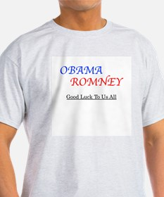 ObamaRomney - Good Luck To Us All T-Shirt