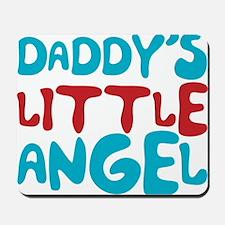 Daddy's Little Angel Mousepad