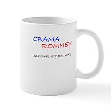ObamaRomney - Screwed Either Way Mug