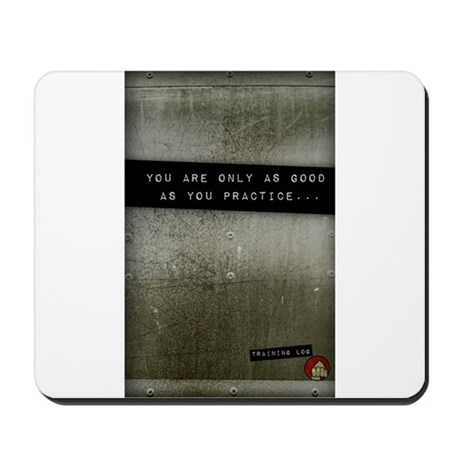 You are only as good as... Mousepad
