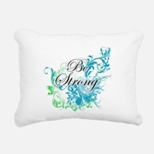Be Strong Rectangular Canvas Pillow