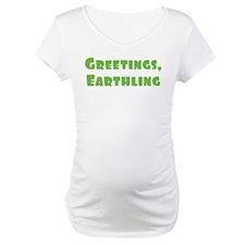 Greetings Earthling Shirt