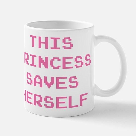 This Princess Saves Herself Mug