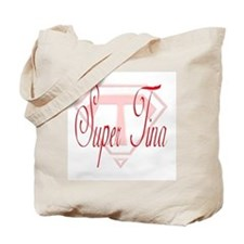 """""""Super Tina"""" Tote Bag"""