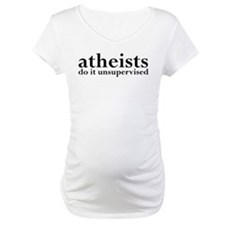 Atheists Do It Unsupervised Shirt