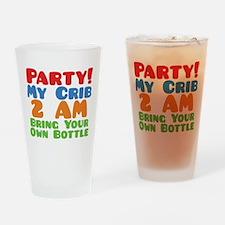 Party My Crib 2 AM BYOB Drinking Glass