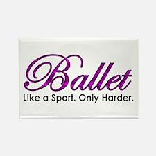 Ballet, Like a sport Rectangle Magnet