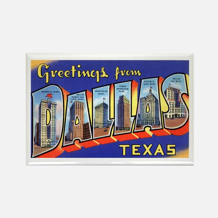 Dallas Texas Greetings Rectangle Magnet