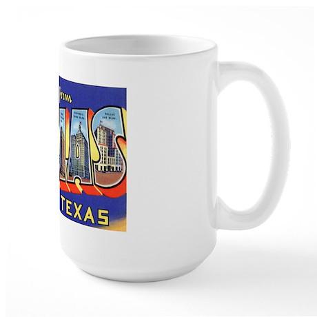 Dallas Texas Greetings Large Mug