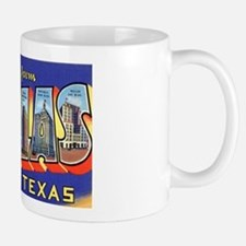 Dallas Texas Greetings Mug