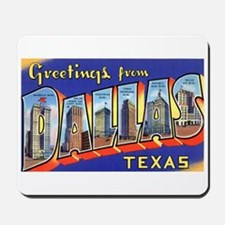 Dallas Texas Greetings Mousepad