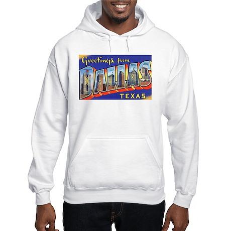 Dallas Texas Greetings Hooded Sweatshirt