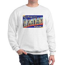 Dallas Texas Greetings Sweatshirt