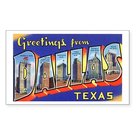 Dallas Texas Greetings Rectangle Sticker