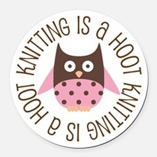 Knitting Is A Hoot Gift Round Car Magnet