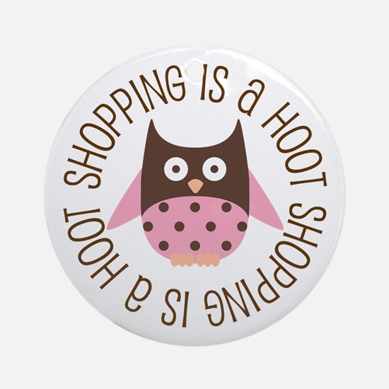 Shopping Is A Hoot Ornament (Round)
