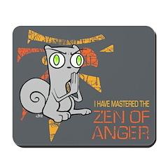 Zen of Anger Mousepad
