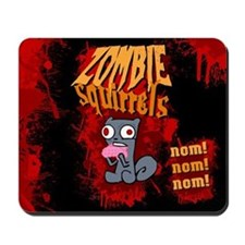 Zombie Squirrels Mousepad