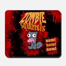 Zombie Squirrels Mousepad