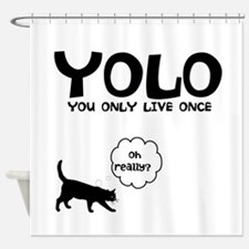 YOLO 9 LIVES Shower Curtain