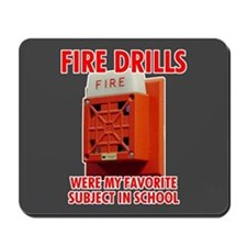 Fire Drills Mousepad