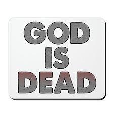 GOD IS DEAD Mousepad