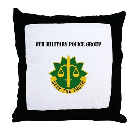 DUI - 6th Military Police Group with Text Throw Pi