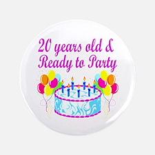 "HAPPY 20TH BIRTHDAY 3.5"" Button"