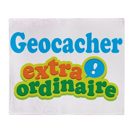 Geocacher Extraordinaire Throw Blanket