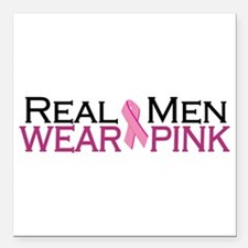 "Real Men Wear Pink Square Car Magnet 3"" x 3"""