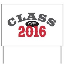 Class of 2016 Yard Sign
