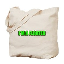 I'm a Floater Tote Bag