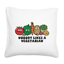 nobody_vegeterian.png Square Canvas Pillow